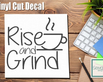 Rise and Grind Decal Sticker