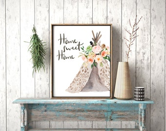 Home Sweet Home Print-Teepee Print-Tribal Print-Foyer Print-Home Teepee-Tribal-Flowers-Watercolor Teepee-Instant Download-Wall Art Decor