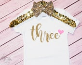 Baby Girl's 3rd Birthday Shirt, Third Birthday, I'm Three outfit, 3, Gold 3 Shirt, Bday Girl is 3, Gold Three Shirt, Third Birthday Outfit