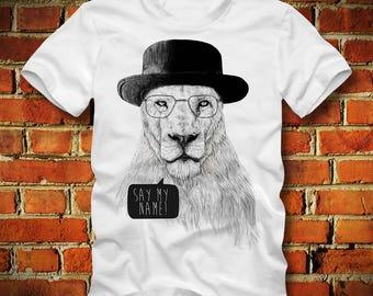 BOARDRIPPAZ Lion T SHIRT Say My Name Heisenberg Breaking Bad Shirt Walter White Lion Shirt Breaking Bad T Shirt Hipster Swerve Dope Boss