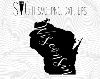 Wisconsin Svg, State Svg, Font Svg Files For Silhouette For Cricut, SVG EPS PNG Dxf Vector Cutting Files Vinyl Decal, Monogram Svg