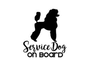 Service Dog on Board | Poodle | 4in Vinyl Decal | ICE Sticker | In Case of Emergency