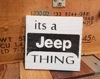 """Wood Sign """"Its a Jeep Thing"""""""