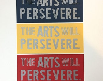 The Arts Will Persevere - Letterpress Postcard Print