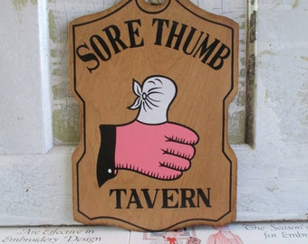 Vintage Wooden Sore Thumb Tavern Sign