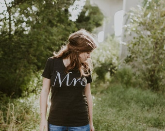 Mrs. Tshirt, womens graphic tee, t shirt women, gift for her, bride gift, wedding gift, engagement gift, honeymoon shirt, just married
