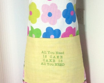 Baking apron,Ladies apron-All you need is cake cake is all you need embroidered apron OOAK