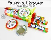 You're a Lifesaver Treat Tag / Thank you gift / Teacher Appreciation Gift / Reward for Kids / Thanks for all you do / Co-workers / Secretary