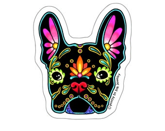 French Bulldog in Black Sticker - Day of the Dead Frenchie Sugar Skull Dog - Clear Vinyl Decal