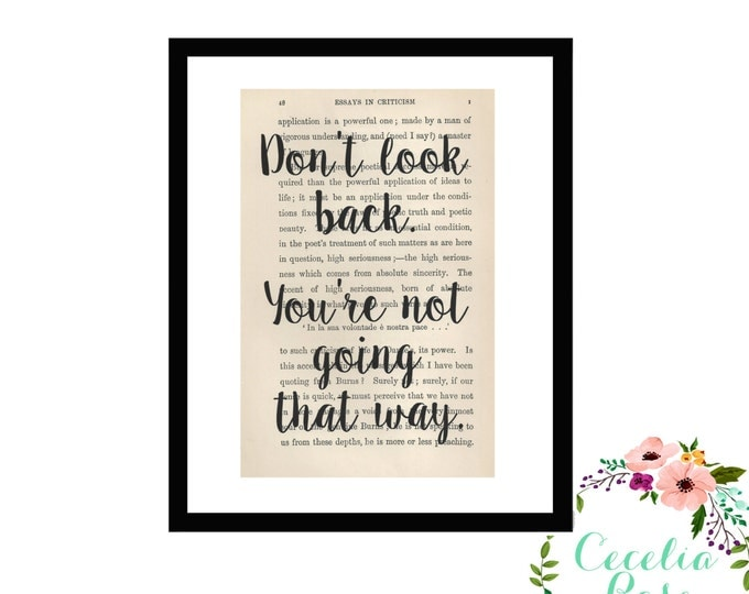 Don't Look Back, You're Not Going That Way Inspirational Quote Vintage Book Page Art Box Frame or Print Farmhouse Style