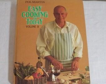 Vintage Pol Martin Easy Cooking for Today Cookbook Volume 2