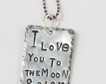 "I LOVE You To The MOON rustic hand stamped STERLING Pendant on 18"" ss Ball Chain slightly oxidized"