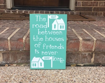 Moving Gift ~ Moving Away Gift ~ The Road Between Custom Wood Sign ~ Housewarming Gift ~ Neighbor Gift ~ Military Move ~ Housewarmin Sign