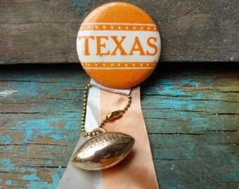 Vintage TEXAS football button pin back w/ ribbons & football charm fob