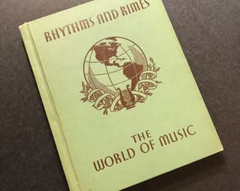 Rhythms and Rimes - the World of Music 1936 Vintage book by Ginn and Company