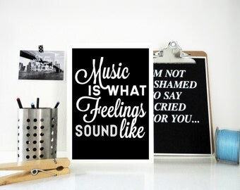 Music Art Print, Music is what Feelings Sound Like Poster, Music Quote, Music Poster, Gift for Musician, Typography, Wall Art, Black & White