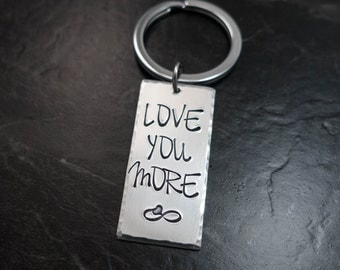 Love you more Keychain / Personalized Keychain / Couples Keychain / Personalized Keychain / Infinity / Hand Stamped / Gift for Her Him