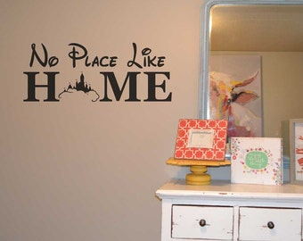 No place like home disney quote wall decal BC776 vinyl wall decal home decor Walt Disney we do Disney gift/for/her