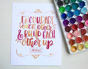 Encourage One Another - 8x10 Watercolor Hand Lettered Print, Gallery Wall Art, Mixed Media, Scripture w/ Stitched Verse, Christian Gift