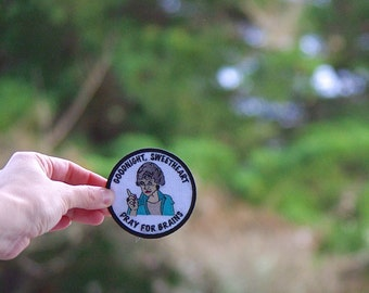Dorothy Zbornak Patch Free shipping (USA) Embroidered Patch Shady Pines iron on patches golden girls ® gift diversity gay boyfriend lgbt pin