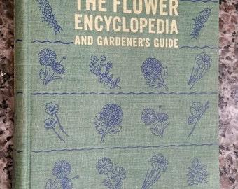 The Flower Encyclopedia and Gardner's Guide, Wilkinson. Original Publication 1943