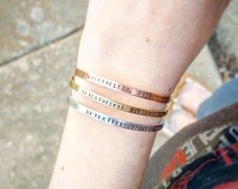 Nevertheless, She Persisted - Personalized Skinny Cuff - Silver Cuff, Gold Cuff, Rose Gold Cuff, Custom Bracelet, Stacking Bracelet