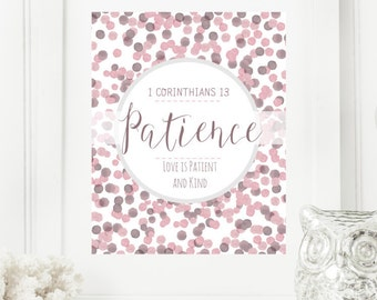 "Instant 8x10 ""Patience - 1 Corinthians 13:4"" Dots Digital Wall Art Print 