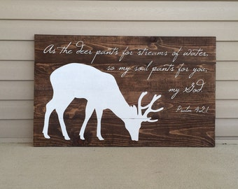 Deer Sign, Wood Sign, Bible Verse, Hand Painted Sign, Psalm 42, Nursery Decor, Christian Decor, Rustic Farmhouse, Cabin Decor, Scripture
