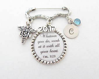 Nursing Pinning Ceremony, Nurse Graduation Scripture Jewelry, BSN RN Colossians 3:23 work with all your heart, 2017 RN Graduation Brooch Pin
