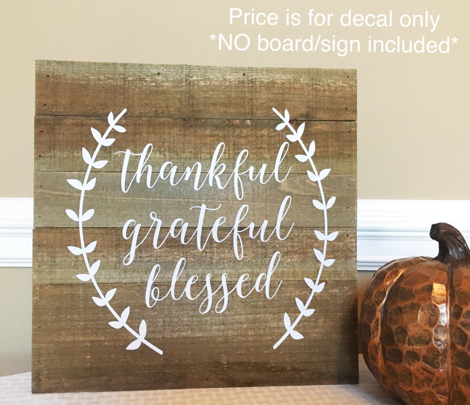 Thankful Decal Grateful Vinyl Decal Blessed Wall Decal