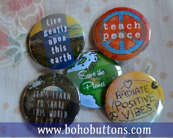 "Nature ""Save the Earth"" Button Set for 6 (Six) Dollars, Pinback Button Sale, Discount Bulk Button Badges Pins Boho Buttons Environment Peace"