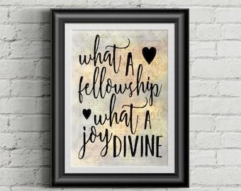 What A Fellowship, What A Joy Divine Digital Hymn Print
