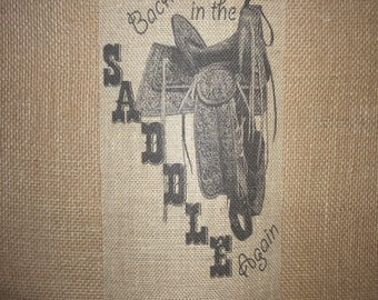 Back in the Saddle Again Burlap Picture