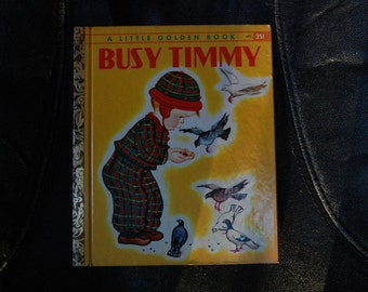 Busy Timmy A Little Golden Book G Edition #452 1948 Pictures by Eloise Wilkin - 1940s Little Golden Book - Vintage Little Golden Book