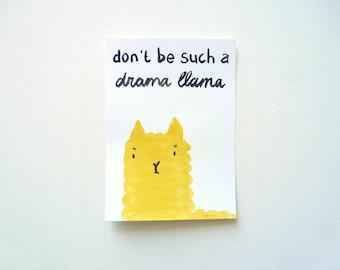 Drama LLama Card, Funny Rude Postcard, Don't be such a drama llama, Original Watercolor Illustration, Grumpy Inappropriate Greeting Card