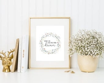 Here's To The Ones Who Dream || La La Land || Quote Print Art Print Floral Wreath Love Movie Poster Print