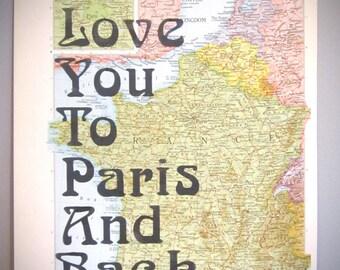 Paris Print,Love You to Paris and Back, Paris Honeymoon, Art Deco Font, France,Map Print, Travel Print, Travel Art, Honeymoon, Traveler Gift