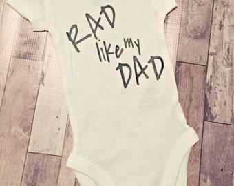 Rad like my Dad Baby Boy Shirt