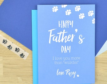From the dog Father's day card - more than walkies - Fathers day card from the dog