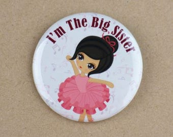 I'm the big sister,i'm the big sister button badge pin,ballerina baby shower,ballerina button pin,i'm going to be a sister,