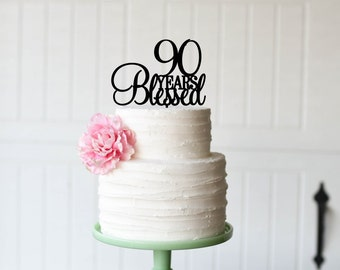 90 Years Blessed Cake Topper - 90th Birthday Cake Topper