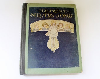 Old French Nursery Songs Antique Childrens Illustrated Song Book