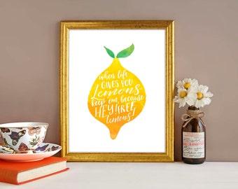 Downloadable print, Funny print, When life gives you lemons, watercolor print, instant download, lemon print