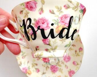 Bride Tea Cup & Saucer, Bride Teacup, Bride Cup, Wedding Teacup, Bride Gift Tea Cup, Bridal Shower Tea Party, Wedding Gift Tea Cup