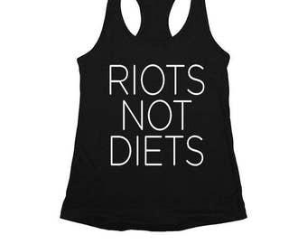 Riots Not Diets -- Women's Racerback
