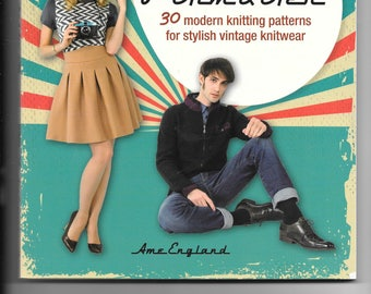 Vintage knits for Him and Her - 30 modern knitting patterns for stylish vintage knitwear