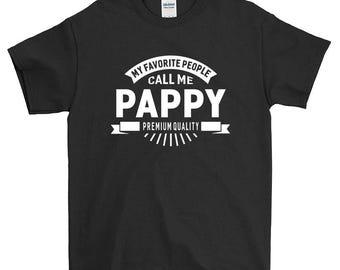 My Favorite People Call Me Pappy Grandpa T-shirt For Men Women Funny Grandpa Gift Screen Printed Tee Mens Ladies Womens Tees