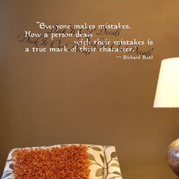 Quote Everyone Makes Mistakes. How A Person Deals With