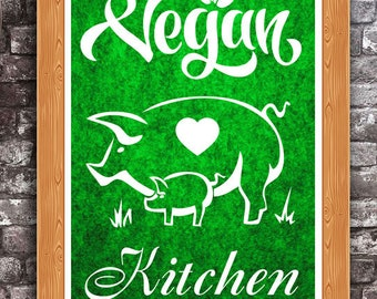 Vegan Kitchen Home Decor Inspirational Veganism Wall Art A4 Print
