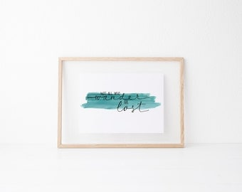 Wander Hand lettered home wall art, print, typography gift, holiday present, bedroom home decor quote, card, mom sister friend dad brother